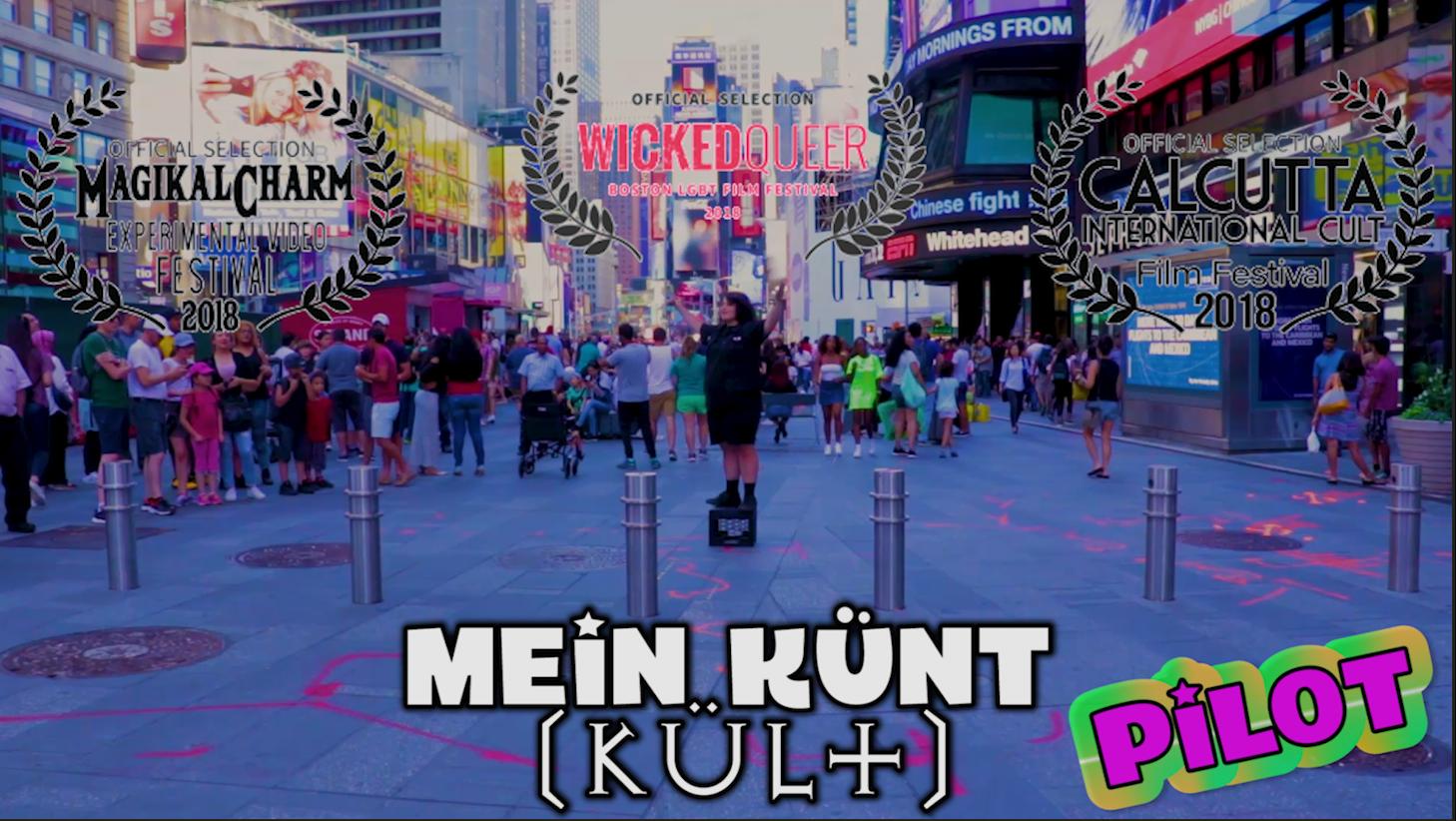PUBLIC RELEASE OF: Mein Künt (kült) PILOT - JENistheMENACE.com/pilot
