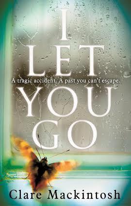 Clare Mackintosh - I Let You go