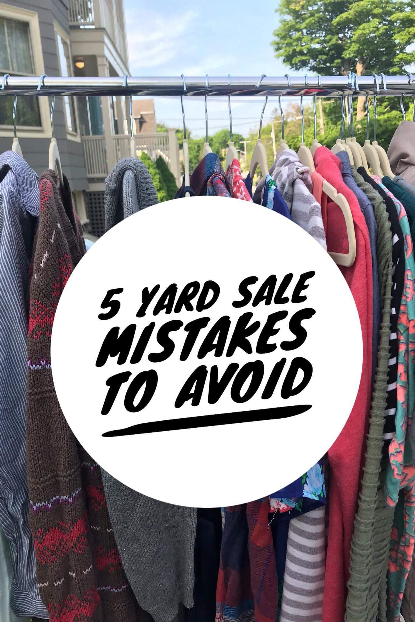 5 yard sale mistakes to avoid