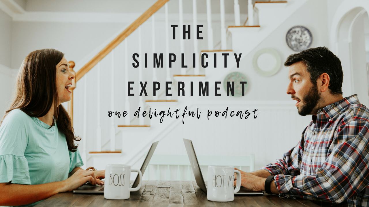 the simplicity experiment / one delightful podcast