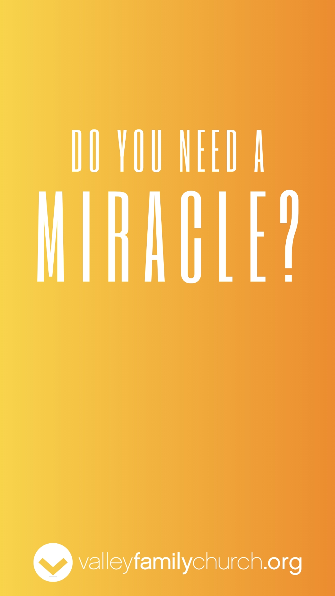 Instagram Story - Do You Need A Miracle.jpg