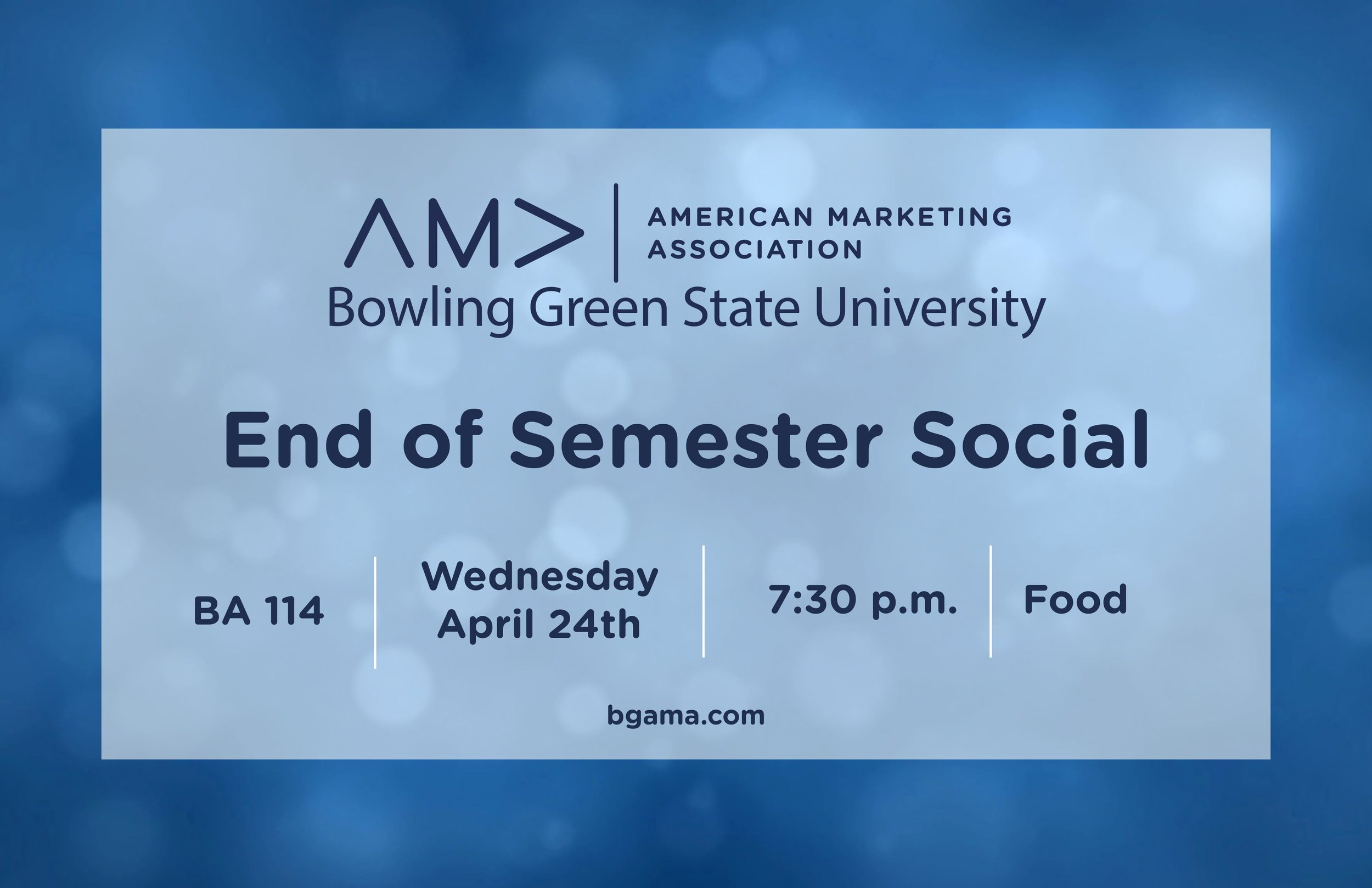 BGSU AMA End of Semester Social
