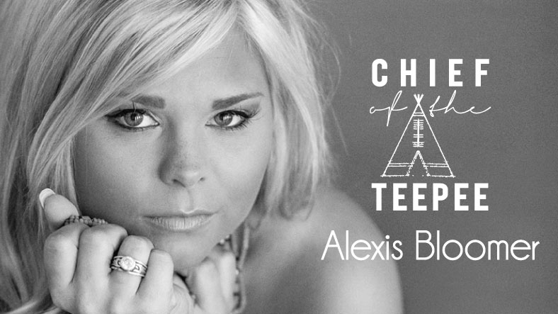 Chief of the Teepee - Alexis Bloomer
