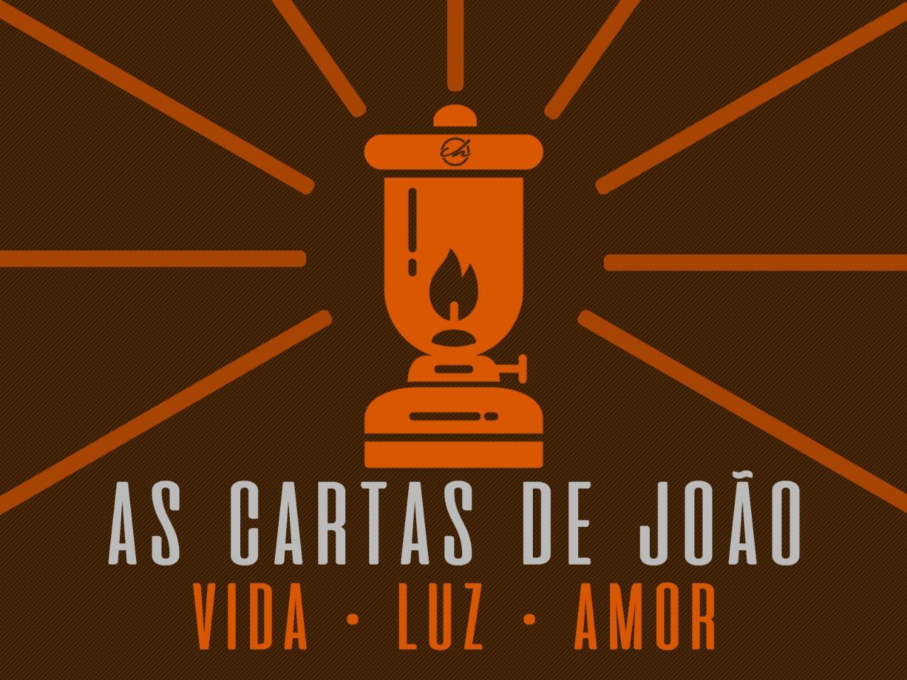 As cartas de João - Vida Luz Amor