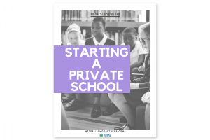 comprehensive guide to starting a private school