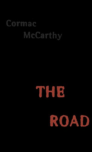 TEH ROAD BY CORMAC MCCARTHY