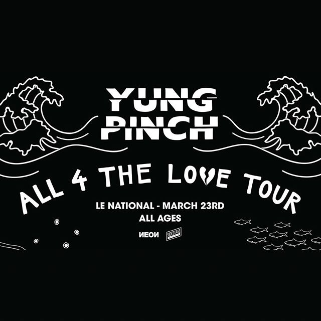 @YungPinch Tonight Inside Le National In Montreal For The All 4 The Love Tour. All Ages, 18+ Licensed Area. #SidestagePresents #YungPinch
