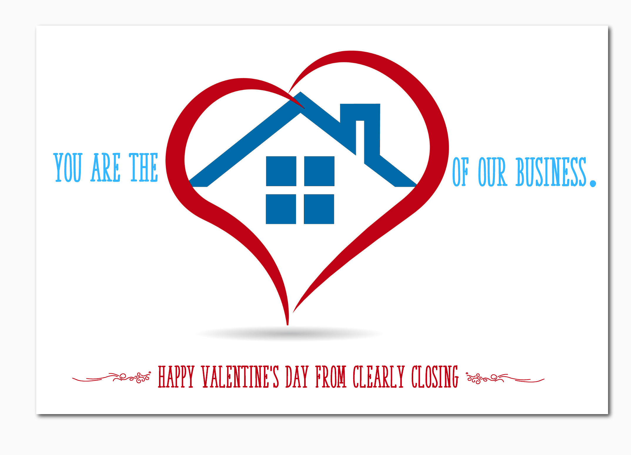 Valentines Postcard created for Clearly Closing