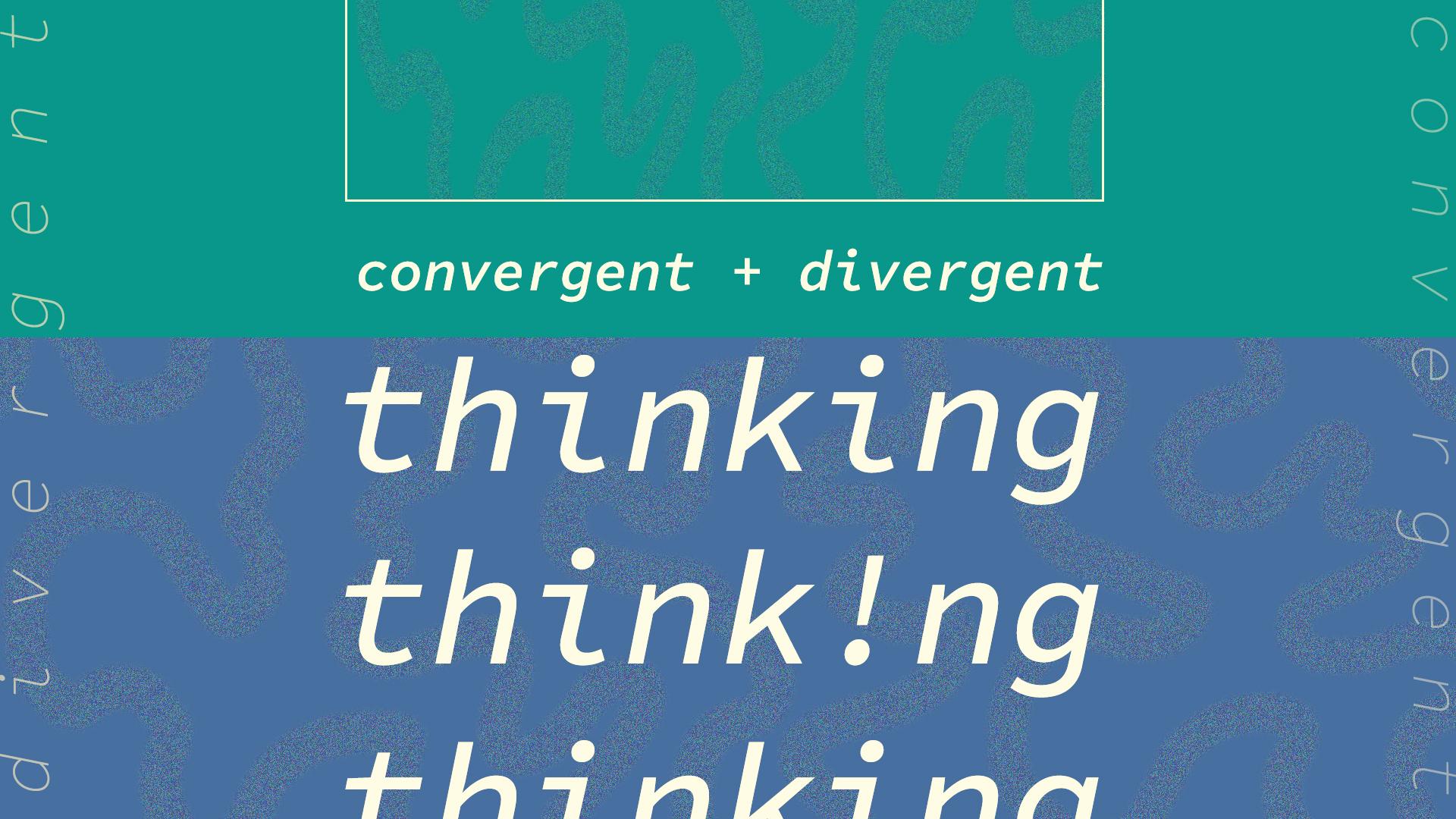 convergent thinking.jpg