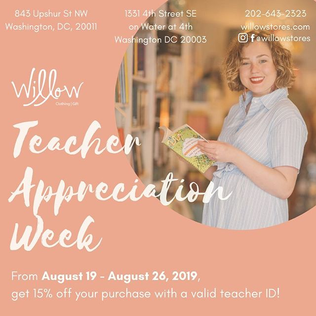 Willow Teacher Appreciation Week is less than 2 weeks away! Teachers, bring your ID and get 15% off your purchase!* . . *Applies to full-priced items only! . . . . #dcfashion #dcfashionblogger #dcfashionphotographer #dcstyle #dcstyleblogger #dcshopping #shopsmalldc #dcboutique #dcsmallbusiness #instadc #igdc #igersdc #atticdcfashion #acreativedc #petworth #petworthdc #upshurstreet  #willowstores #navyyarddc #yardsparkdc #theyardsdc