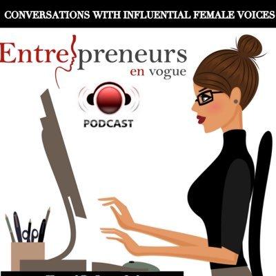 featured on entrepreneurs en vogue podcast