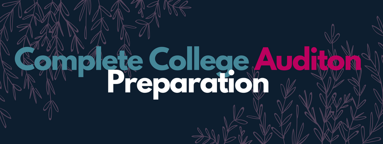 Complete College Audition Prep Package - Everything you need in one conveniently priced package