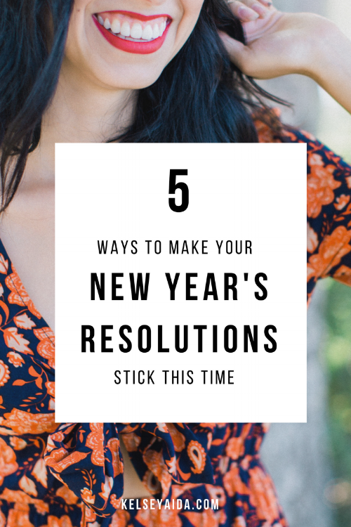 5 Ways to Make Your New Years Resolutions Stick This Time