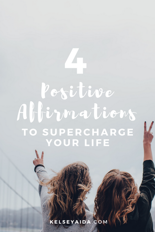 4 Positive Affirmations That Will Supercharge Your Life