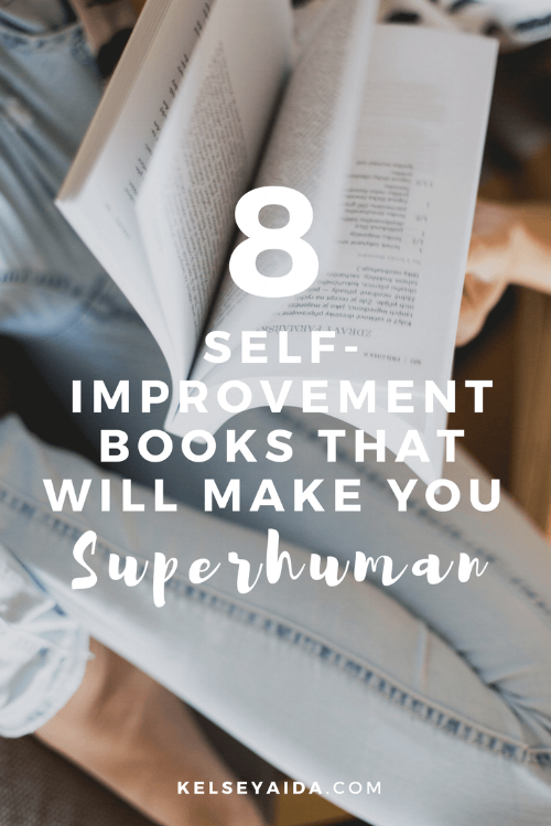 8 Self Improvement Books That Will Make You Superhuman