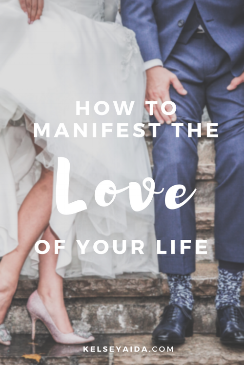 How to Manifest the Love of Your Life <3