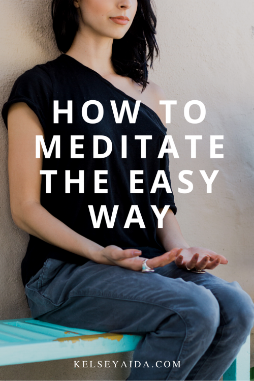 How to Meditate the Easy Way