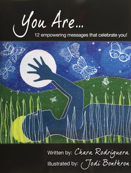 You Are…   Book by Chara Rodriguera with illustrations by Jodi Bonthron