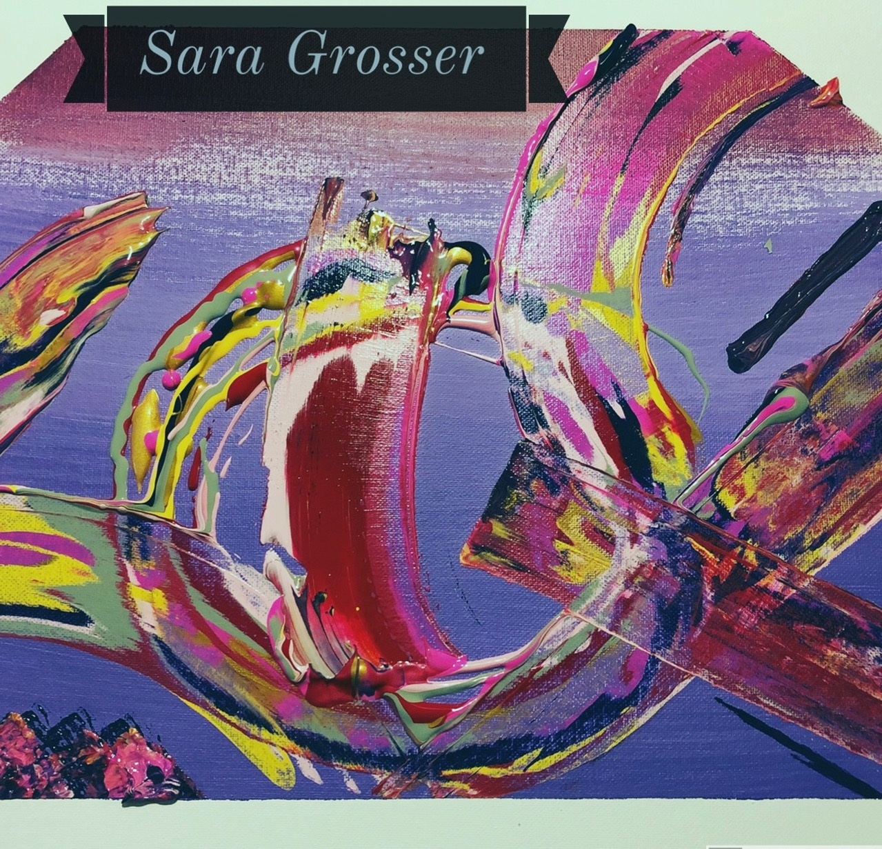 Sara Grosser - Acrylic, Mixed Media