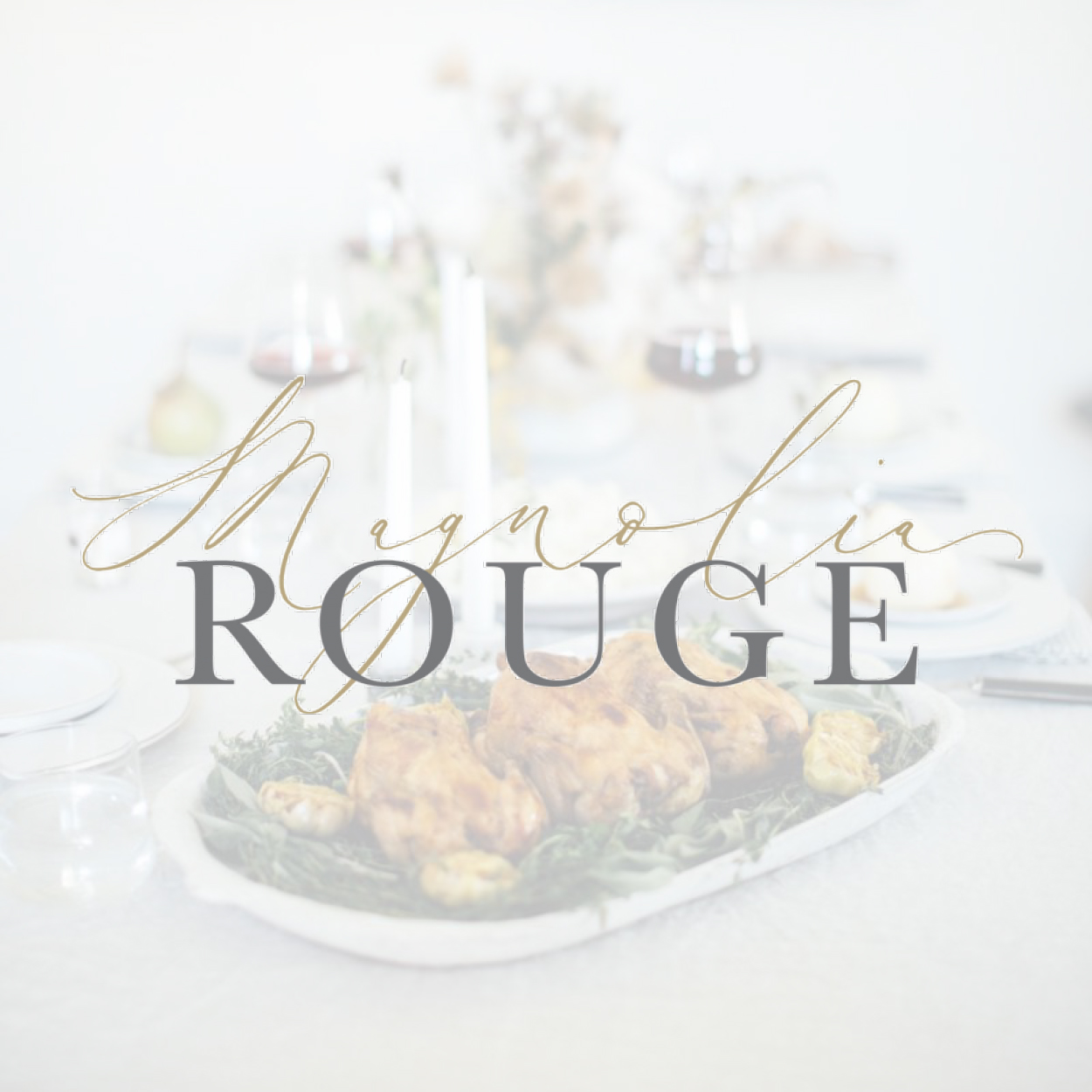 Magnolia Rouge, Cozy Thanksgiving Dinner