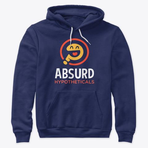 Absurd Hypotheticals Hoodie  $27.99-$37.99