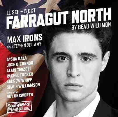 Farragut North: Southwark Playhouse