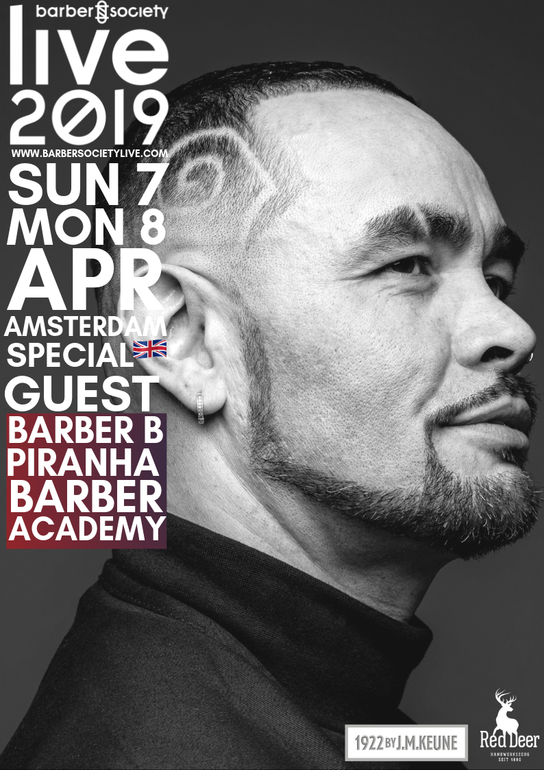 Barber B & Piranha Barber Academy - SHOW AND LOOK&LEARN   He's been in the barbering and hairdressing industry for over 28 years! Working with many major influential brands throughout his career.  From small beginnings, he started Piranha Barber Academy (P.B.A), which is a VTCT approved centre celebrating their 25th anniversary in barber education this year!  We're talking about Brian Swarray aka Barber B (Barber Piranha Hair). This year we welcome the (P.B.A) team on stage with Each One Teach One. It's a barbering experience you don't want to miss! Barber B and The P.B.A team will be showcasing their talents in a very unique, fun and dynamic way! They will be Introducing a brand new concept in barber training, as an entertaining experience through the use of barber culture, sport, fitness, dance and humor.  They will perform Sunday & Monday, get ready for this surprise act!  PS: on Monday Barber B and his (P.B.A) team will give a look & learn seminar 'blades, fades, hair tattoos and braids' together with Ramses Re-Touch Versluis (NL). Soon to be announced!