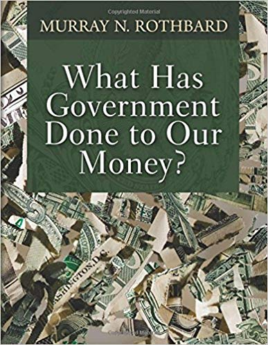 How The Govt Destroys Our Money - Recommended read! Easy to read Austrian theory boiled down to its essentials