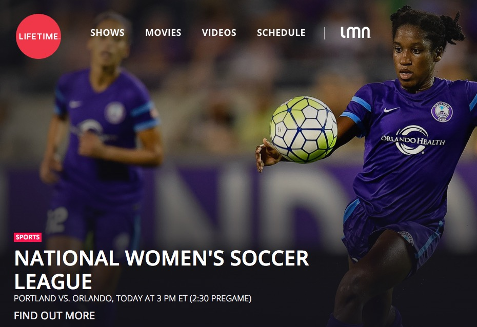 This is the front page of Lifetime's website today. Not too shabby, NWSL.