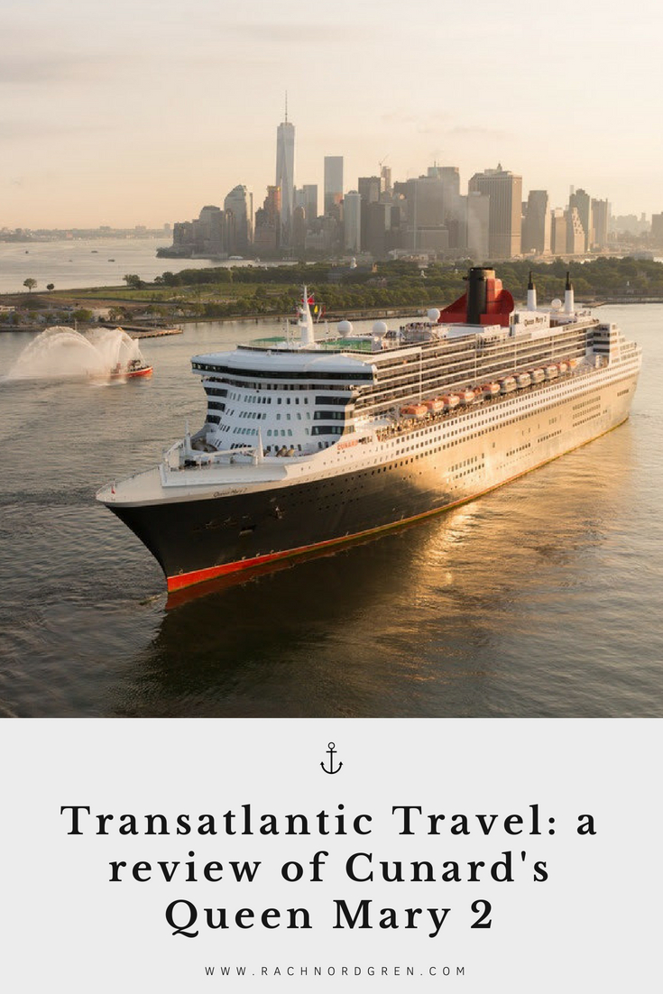 Transatlantic Travel: a review of Cunard's Queen Mary 2
