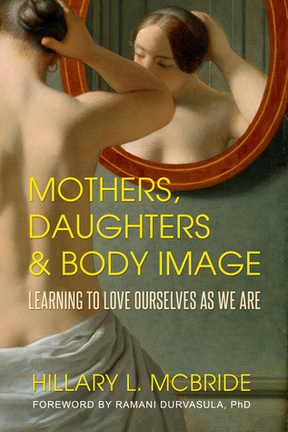 Mothers, Daughters, and Body Image by Hillary L. McBride - Aside from the fact that I did struggle a bit with this book (as I no longer have a mother and do not currently have a daughter, it was hard to read at points) I immediately wanted to send a copy to every woman I know. Our bodies are incredible. Let's do a better job of loving them.