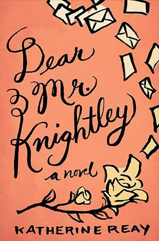 Dear Mr. Knightley by Katherine Reay - An epistolary novel with a healthy dose of literary references and a surprise ending. I wasn't overly impressed with this book, but it was an enjoyable read.