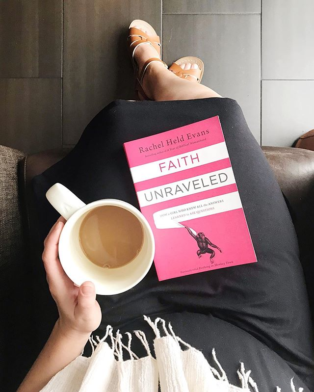 """I couldn't find any grande mugs,"" the blessed barista told me as she handed me a steaming mug of brainpower, ""so I just gave you a venti.""⁣⁣⁣⁣⁣⁣ ⁣⁣⁣⁣⁣⁣ Which was fortuitous, since I finished Faith Unraveled by Rachel Held Evans this morning. I bought my own copies of her books the day she died and they sit in my living room, taking up a mere four inches of shelf space, reminding me that I may not have as much time as I think.⁣⁣⁣⁣⁣⁣ ⁣⁣⁣⁣⁣⁣ Like RHE, I was a girl who knew all the answers. Then 2016 happened and I watched my mom's heartbeat flatline on the monitor in the middle of my prayer for a miracle, the religious tradition I grew up in enthusiastically supported the election of a man who couldn't be more unlike Jesus if he tried.⁣ ⁣⁣⁣⁣⁣⁣ Suddenly, none of the answers made much sense anymore.⁣⁣⁣⁣⁣⁣ ⁣⁣⁣⁣⁣⁣ Anyone who has been paying attention has probably noticed I don't talk much about faith these days. I've watched fellow Christians get publicly eviscerated for having doubts (side note: it is neither kind nor helpful to shame or mock someone for having questions about their faith) and it makes me glad I've mostly kept quiet publicly.⁣⁣⁣⁣⁣⁣ ⁣⁣⁣⁣⁣⁣ I'm grateful I have people in my life who are ""safe spaces"" for me to be honest. Today in particular, I'm thankful for books like Faith Unraveled and authors like Rachel Held Evans. To have someone else put into words that which feels scary and ambiguous and almost-heretical, for my raw places to be spoken to with kindness and gentleness and more than a little good-natured humor, is an absolute gift.⁣⁣⁣⁣⁣⁣ ⁣⁣⁣⁣⁣⁣ My faith these days is more questions than answers, more silence than singing. I'm inching my way forward, picking over the pieces of my pre-2016 beliefs, holding my Bible in my hands even if I can't bring myself to open it. Hans and I are headed to #EvolvingFaith next month and I'm equal parts anxious and exited about it.⁣⁣⁣⁣⁣⁣ ⁣⁣⁣⁣⁣⁣ I know many of you are on faith journeys of your own, journeys that can sometimes feel terrifying. If that's you, I would highly recommend checking out anything by Rachel Held Evans.⁣⁣⁣⁣⁣⁣ ⁣⁣⁣⁣⁣⁣ Her words are a safe space for you.⁣⁣⁣ ⁣⁣⁣ #ReadingWithRach #BecauseOfRHE"