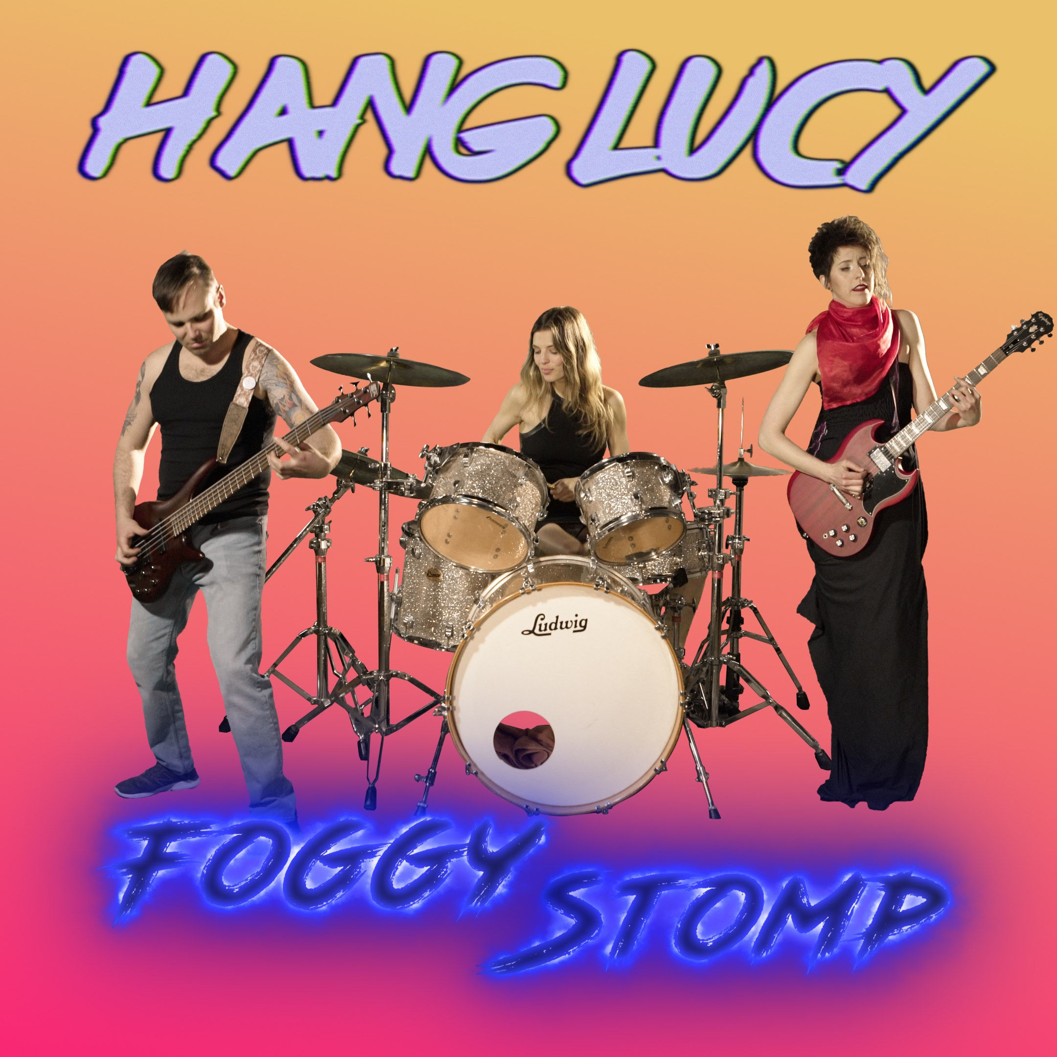 New Single: FOGGY STOMP - From May 31st, stream or buy Hang Lucy's latest track on any/every major digital music platform.Music Video premieres on YouTube.