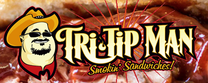 Tri-Tip Man has a 18-foot kitchen, featuring a Cookshack smoker, where we serve up a variety of Smokin' Tri-Tip sandwiches and other cowboy grub. The tri-tip is not your typical Santa Maria fare.  We are pumped to have them at the tasting room!