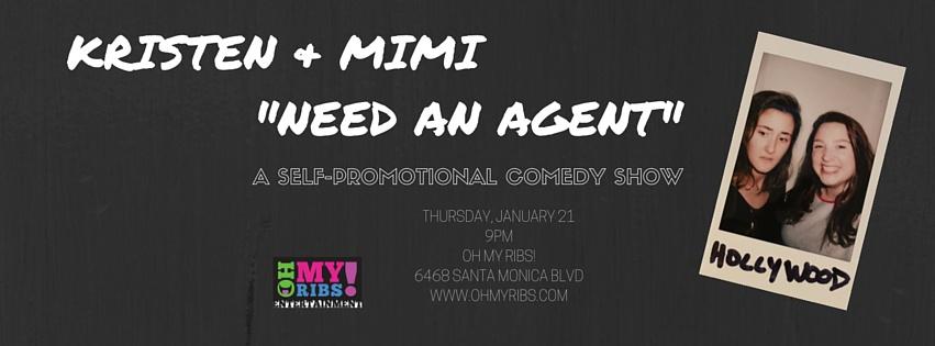 Kristen & Mimi Need An Agent, 2016