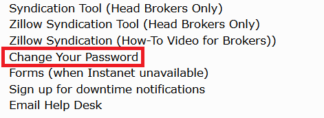 While logged in to Matrix - 1. If you're already logged in, you can still change your password.2. Under the External Links box on the Matrix Home Screen, click on the Change Your Password link.3. Follow the instructions on changing your password.