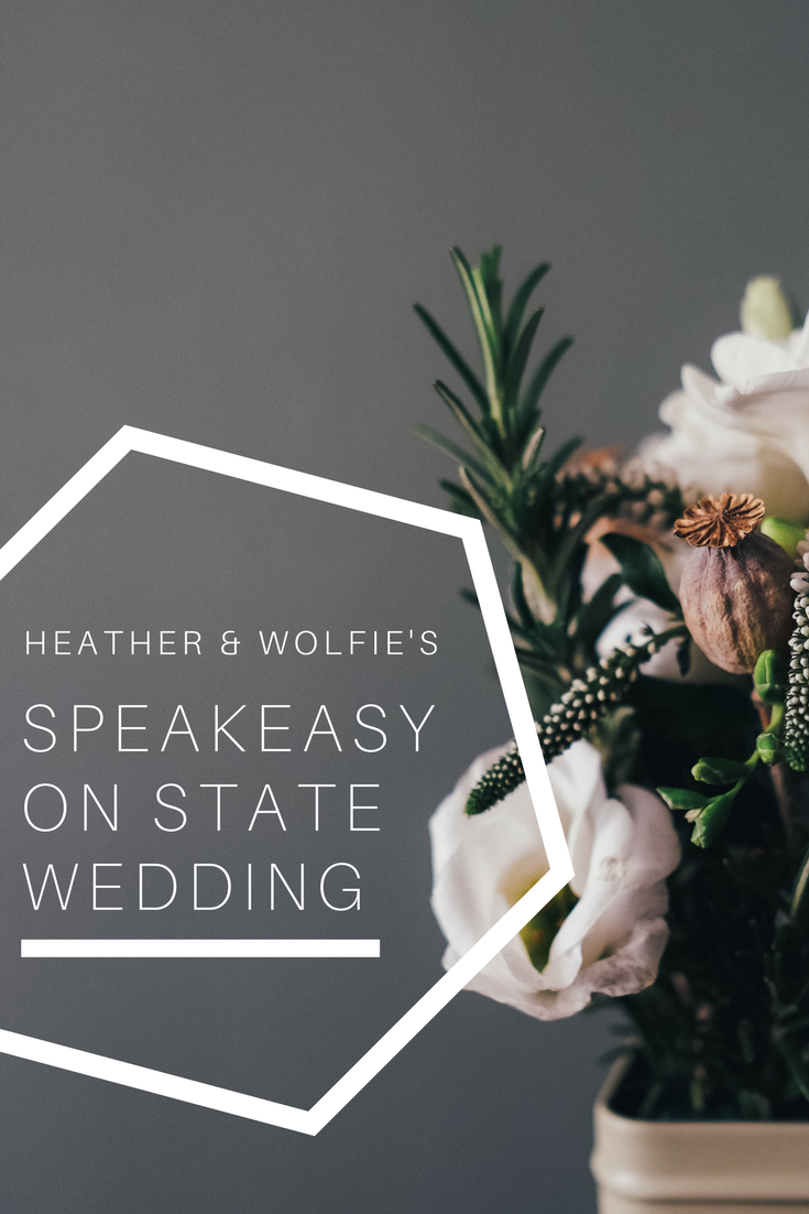 Speakeasy on State Wedding