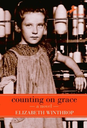 Winthrop, Elizabeth. Counting on Grace. Perfection Learning Company, 2007. 232 pp. Grades 5-8.