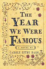 Dagg, Carole Estby. The Year We Were Famous. Clarion, 2011. 245 pp. Grades 6-8.