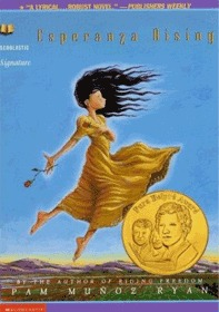 Ryan, Pamela Munoz. Esperanza Rising. Scholastic Press, 2000. 262 pp. Grades 5-8.