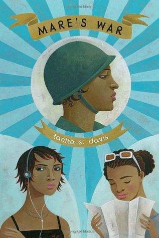 Davis, Tanita S. Mare's War. Knopf, 2009. 341 pp. Grades 7-9.