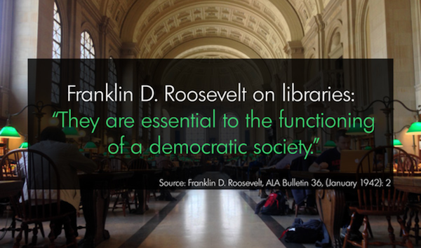 Libraries are essential to a democratic society.