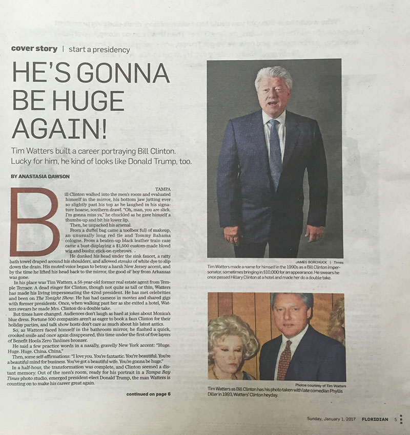 Tampa Bay Times, Tim Watters Bill Clinton Impersonator