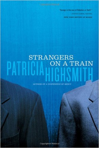 Strangers on a Train by Patricia Highsmith  Patricia Highsmith's book inspired me to think about the expat life.