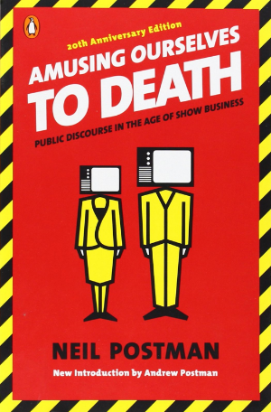 Amusing Ourselves to Death  by Neil Postman  This book is the reason I don't take television news (or internet news, for that matter) seriously.