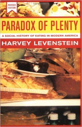 Paradox of Plenty by Harvery Levenstein