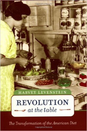 Revolution at the Table by Harvey Levenstein