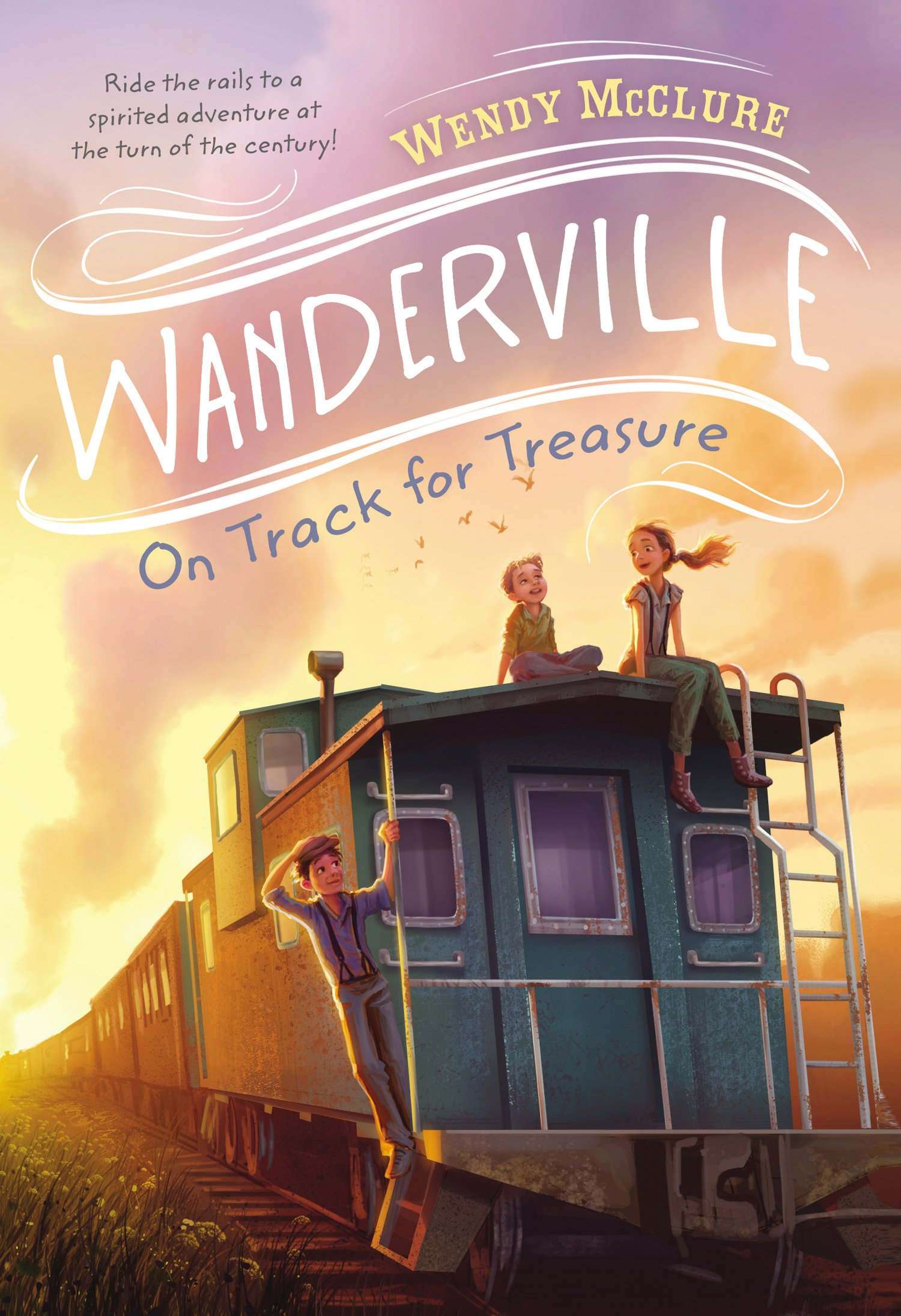 Wanderville: On Track for Treasure  by Wendy McClure
