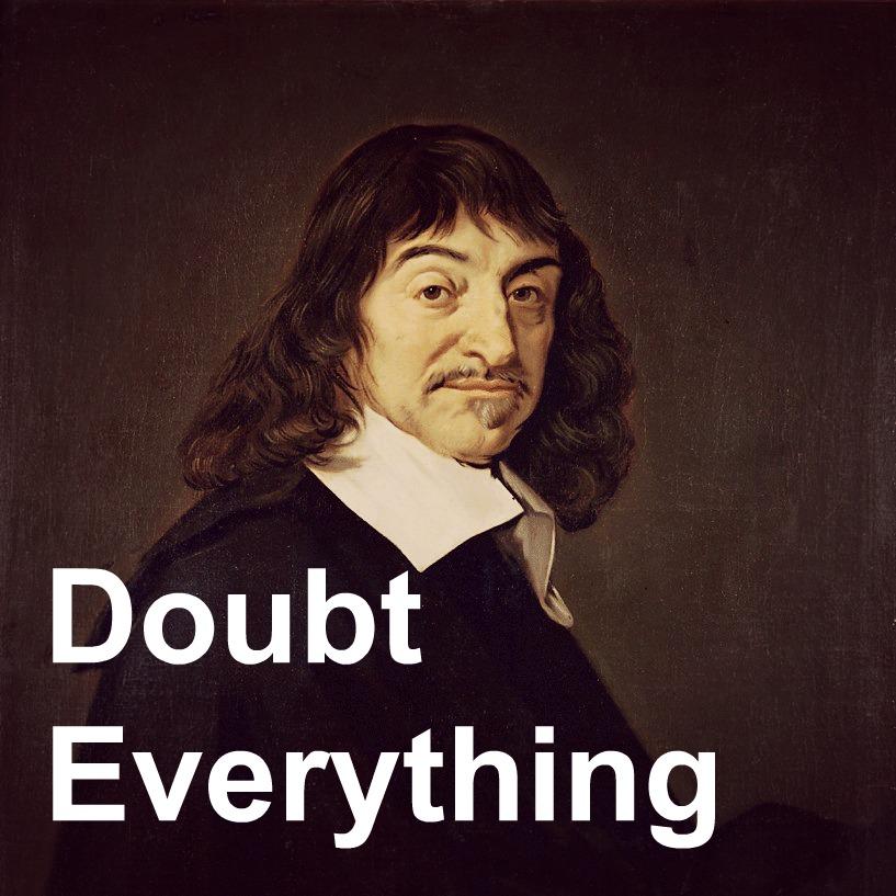 4 Doubt Everything.jpg